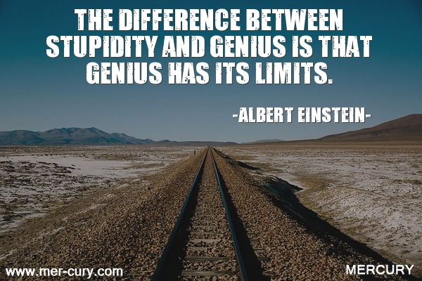 1.the-difference-between-stupidity-and-genius-is-tha