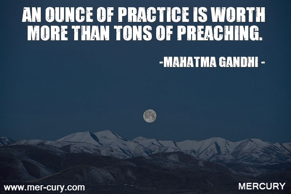 10.an-ounce-of-practice-is-worth-more-than-tons-of-pr