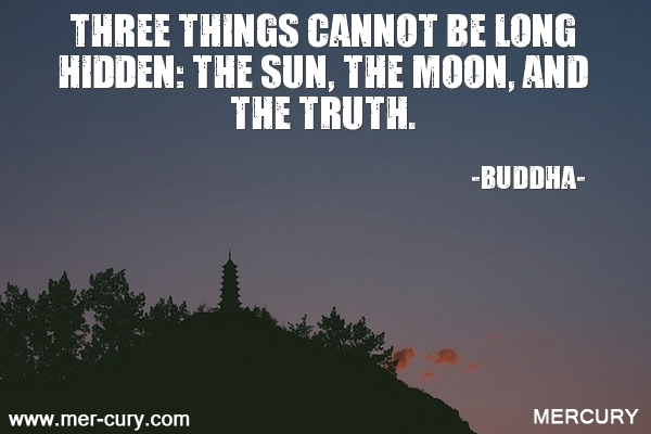 10.three-things-cannot-be-long-hidden-the-sun-the-m