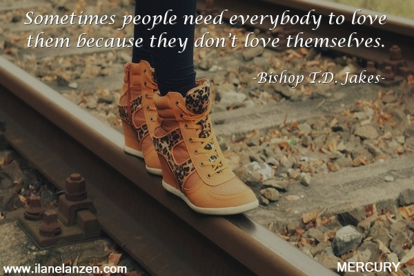 12.sometimes-people-need-everybody-to-love-them-becau