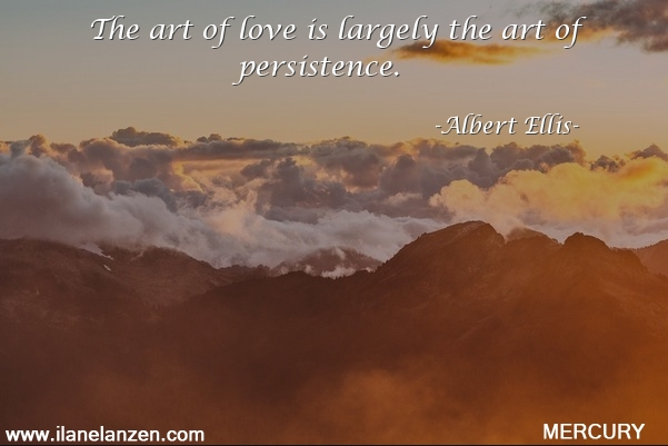 37.the-art-of-love-is-largely-the-art-of-persistence