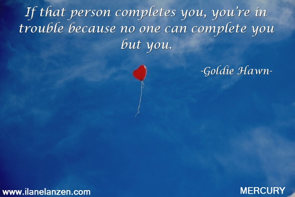 41.if-that-person-completes-you-youre-in-trouble