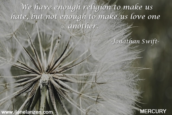 43.we-have-enough-religion-to-make-us-hate-but-not
