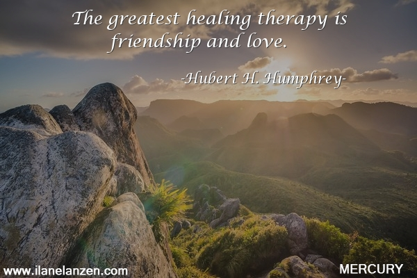 86.the-greatest-healing-therapy-is-friendship-and-lo