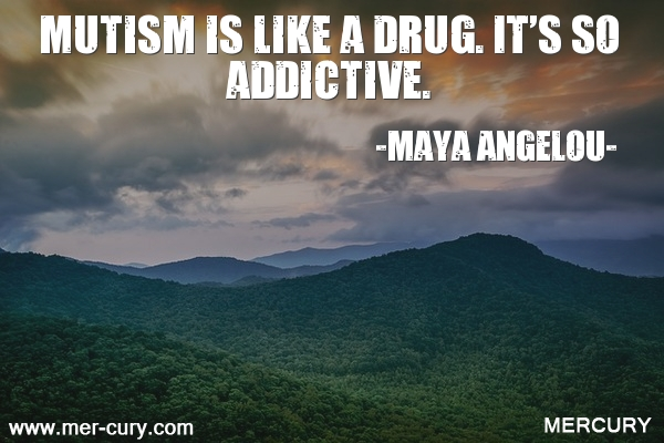 9.mutism-is-like-a-drug-its-so-addictive