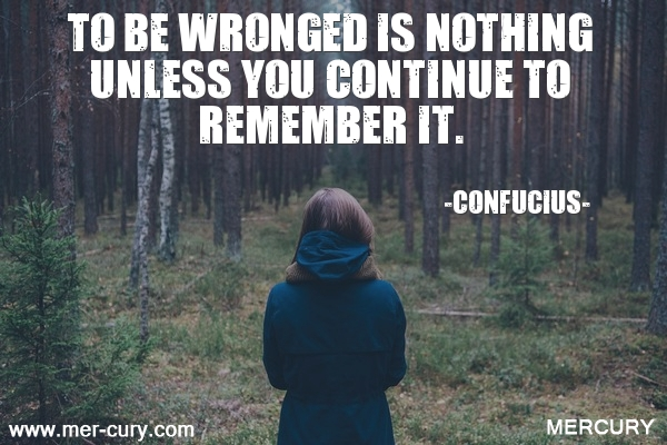 15.to-be-wronged-is-nothing-unless-you-continue-to-re