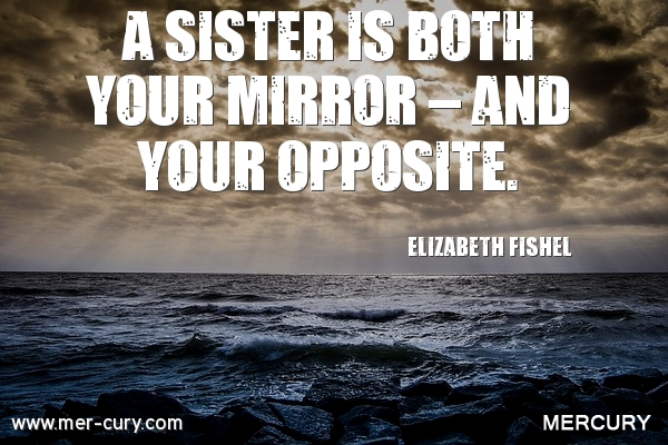 8 Sister Quotes To Remind You Of How Special Your Sister Is