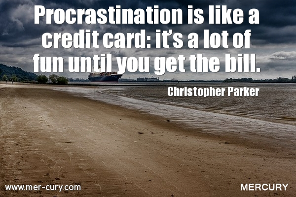 I suffer from procrastination really badly. How can I defeat it?